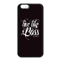 Live Like a Boss 01 Black Silicon Case Rubber Case for Apple iPhone 6 by textGuy