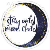 'Stay Wild Moon Child' Sticker by mrsalbert