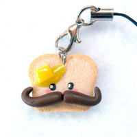 Kawaii Mustache Charm, Toast With Butter, and Cell Phone Strap :D