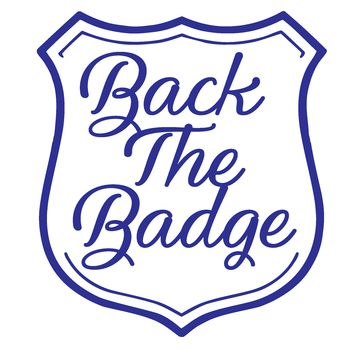 Back The Badge Vinyl Graphic Decal