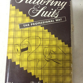 Vintage TAILORING SUITS PROFESSIONAL Way Clarence Poulin 1953 Hardcover Vintage clothing suits dress design pattern drafting fashion book