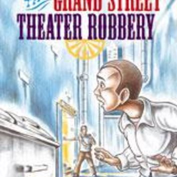 Rigby PM Plus Extension Leveled Reader 6pk Emerald (Levels 25-26) The Grand Street Theater Robbery