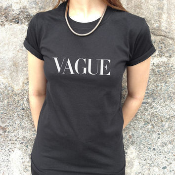VAGUE Vogue funny T-shirt Top Fashion Slogan Tumblr Paris Milan London