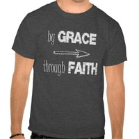 Grace and Faith Bible Verse Quote Tees