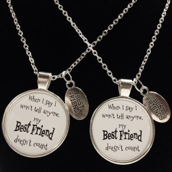 2 Necklaces When I Say I Won't Tell Anyone My Best Friend Doesn't Count Quote