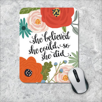 Quote Mousepad, She Could Mouse Pad, Watercolor Mouse Mat, Custom Mousepad, Floral Mousepad, Inspirational Quote Mousepad Motivational Quote