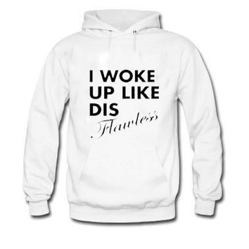 Crewneck - I Woke Up Like Dis Flawless - Sweatshirt Shirt hoodie trendis.