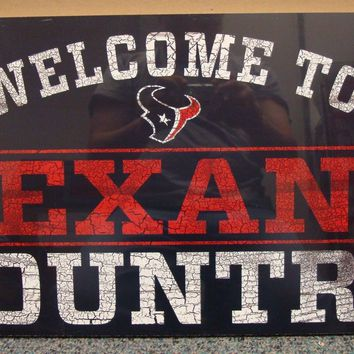 """HOUSTON TEXANS WELCOME TO TEXANS COUNTRY WOOD SIGN 13""""X24'' NEW WINCRAFT"""