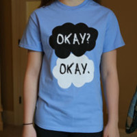 The Fault In Our Stars Okay Okay Blue Tshirt
