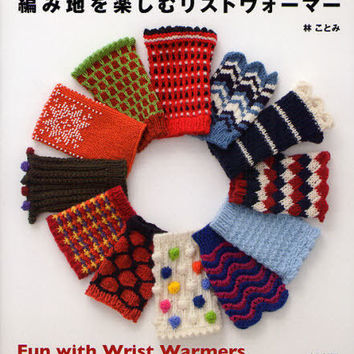 Fun with Knit Wrist Warmers - Japanese Knitting Pattern Book - Kotomi Hayashi - B969
