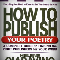 How to Publish Your Poetry by Helene Ciaravino (2003, Paperback)