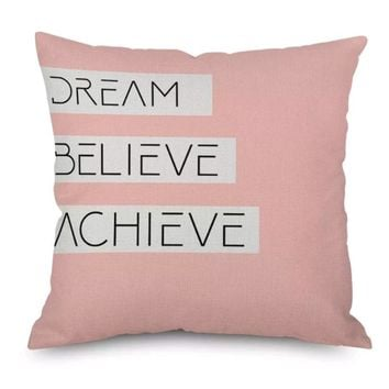 Dream Believe Achieve Pillow