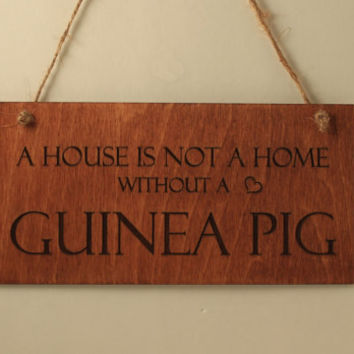 Guinea pig sign Home sign Wall decoration Wood sign Small sign Pet lover gift Sign with quote Free shipping Guinea pig lover Laser engraved