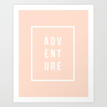 ADVENTURE in Peach Art Print by Inspire Your Art