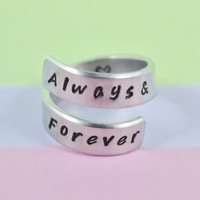 Always&Forever - Hand Stamped Spiral Ring, Handwritten Font, Shiny Aluminum, Friendship, BFF, Personalized Gift