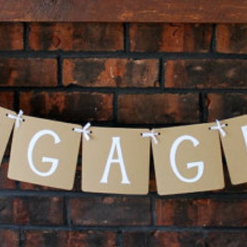 Engaged Banner / Wedding Banner / Photo Prop / Engagement Photos / Garland / Sign