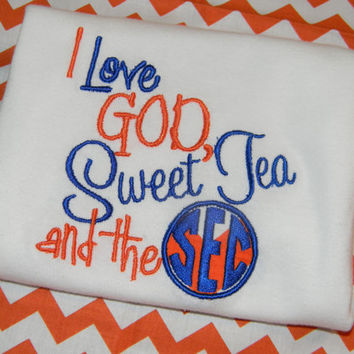 I Love GOD Sweet Tea and the SEC Tee in your by ShopSewSouthern