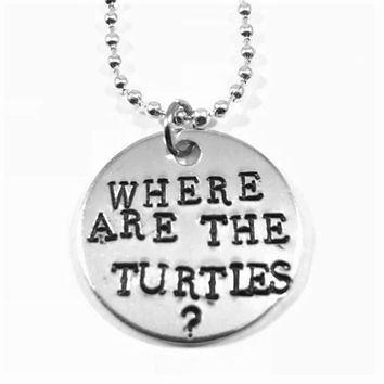 The Office Hand Stamped Where Are The Turtles Aluminum Necklace