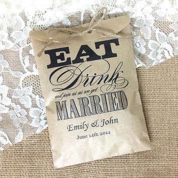 Personalized 20 favor kraft bag, rustic wedding gift bag, eat drink we get married