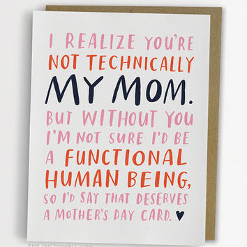 Not Technically Mom Mother's Day Card, Stepmom Card, Godmother Card, Aunt Card, Dad Card / No. 236-C