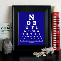 Doctor Who Eye Chart, No But I Always Took You Where You Needed To Go, 8 x 10 Giclee Print BUY 2 GET 1 FREE