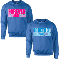 FOREVER ME AND HIM FOREVER ME AND HER COUPLE SWEATSHIRT