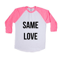 Same Love Gay LGBT Pride On Lesbian Bisexual Transgender Asexual Pansexual Relationship Relationships SGAL6 Baseball Longsleeve Tee