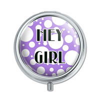 Hey Girl What's Up Greetings Pill Box