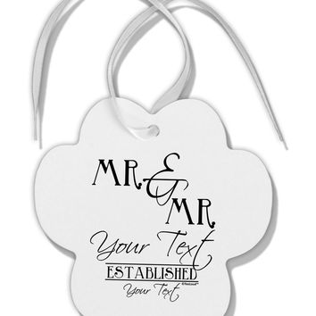 Personalized Mr and Mr -Name- Established -Date- Design Paw Print Shaped Ornament