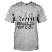 Dental Assistant, What's Your Super Power?