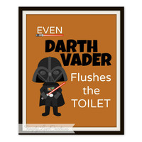 "Star Wars Bathroom Prints -  ""Even Darth Vader Flushes the Toilet"" Star Wars Print  // Pop Art Print // Star Wars Decor"