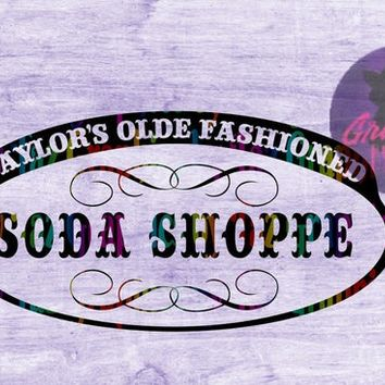 Taylor's Olde Fashioned Soda Shoppe SVG cut file for Cricut and silhouette cutting machines