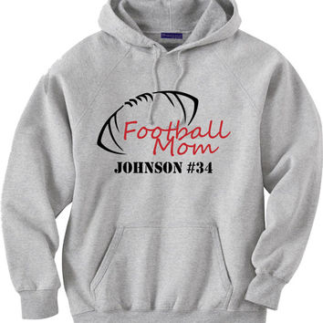 Football mom shirt.  Personalized with players name and number.  Hoodie Sweatshirt.  Football.