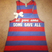 All Gave Some Some Gave All Striped Tank