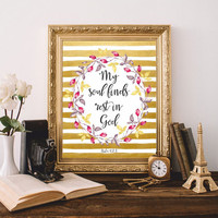 My soul finds rest in God Psalm 62:1 Christian wall art Bible quote Print Bible verses Scripture art Printable Watercolor 8x10 Digital file