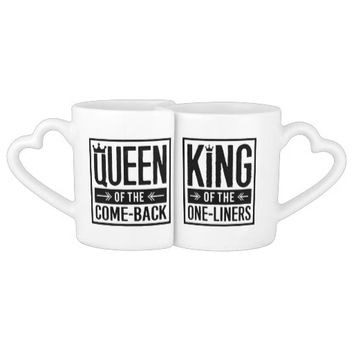King and Queen of the One-Liners and Come-Backs! Coffee Mug Set
