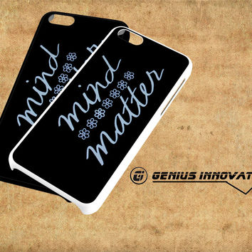 Mind Or Matter Samsung Galaxy S3 S4 S5 Note 3 , iPhone 4(S) 5(S) 5c 6 Plus , iPod 4 5 case