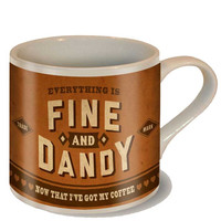 Fine & Dandy Coffee Mug