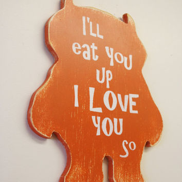 Where The Wild Things Are Nursery Sign I'll Eat You Up I Love You So Boys Nursery Decor Girls Nursery Decor Orange Nursery Baby Gift