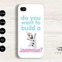 "iPhone 5/5s, 5c, 4/4s & Samsung Galaxy S4, S3 Cases | Disney / Frozen Movie / Olaf / ""Do you want to build a snowman?"" iPhone 5 Case"
