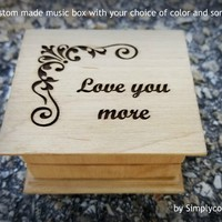 Love you more, music box, love, music boxes, wooden music box, custom music box, wedding gift, simplycoolgifts, valentines day, christmas