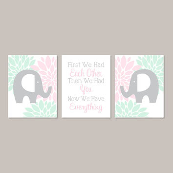 Elephant Nursery Decor Wall Art First We Had Each Other Floral Nursery Pink Mint Nursery Baby Girl Nursery Art Set Of 3 Prints Or Canvas