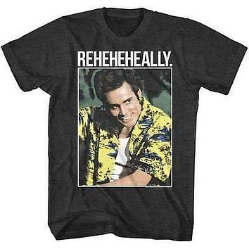 Ace Ventura REHEHEHEALLY Mens T-Shirt