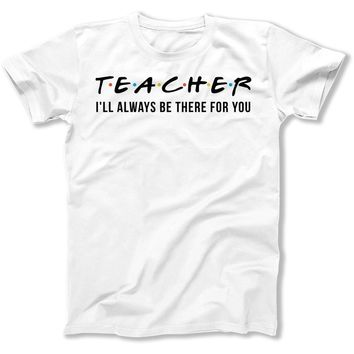 Teacher - I'll Always Be There For You