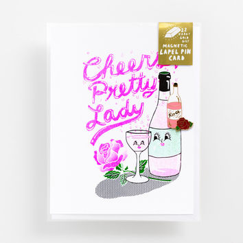 YELLOW OWL WORKSHOP CHEERS PRETTY LADY LAPEL PIN CARD