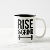 Rise And Grind | Coffee Mug