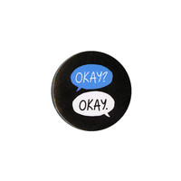 The Fault In Our Stars Okay Pin