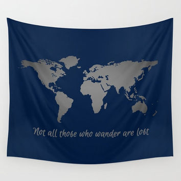 Not All Those Who Wander Are Lost Inspirational Quote, Navy + Silver World Map Wall Tapestry Wall Hanging, World Map Decor, Map of the World