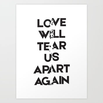 Love will tear us apart again Art Print by g-man