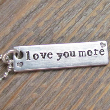 Love You More Necklace ONE Tag Hand Stamped Rectangle Bar Couples Jewelry Charm Aluminum Personalized Stainless Steel Chain Heart